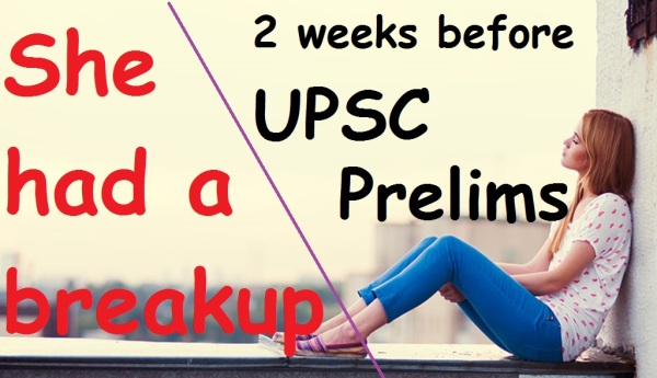 upsc break up | love affair | heart break