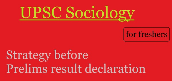 upsc sociology | upsc freshers | new to upsc