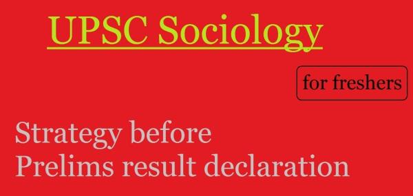 upsc sociology | upsc freshers | new to upsc