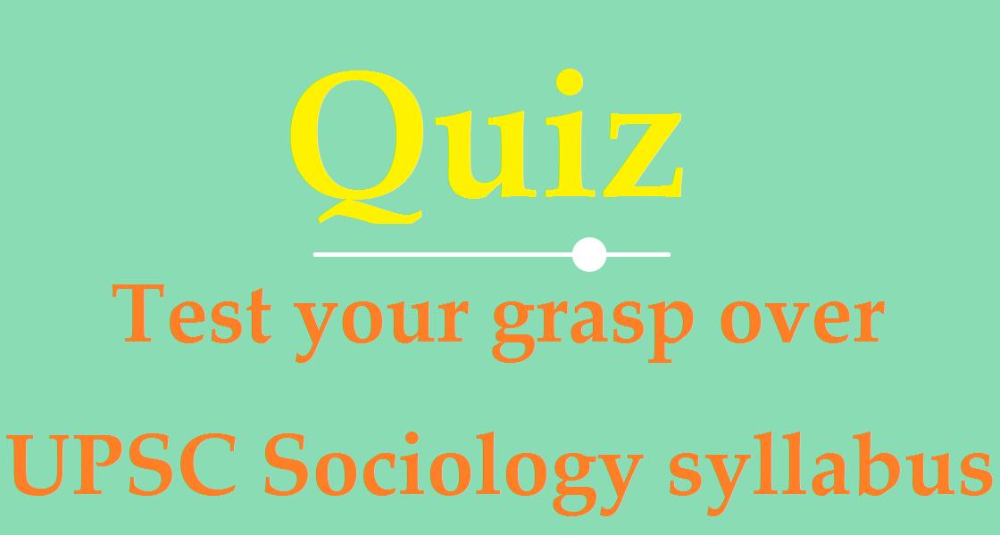 upsc sociology syllabus | upsc sociology strategy