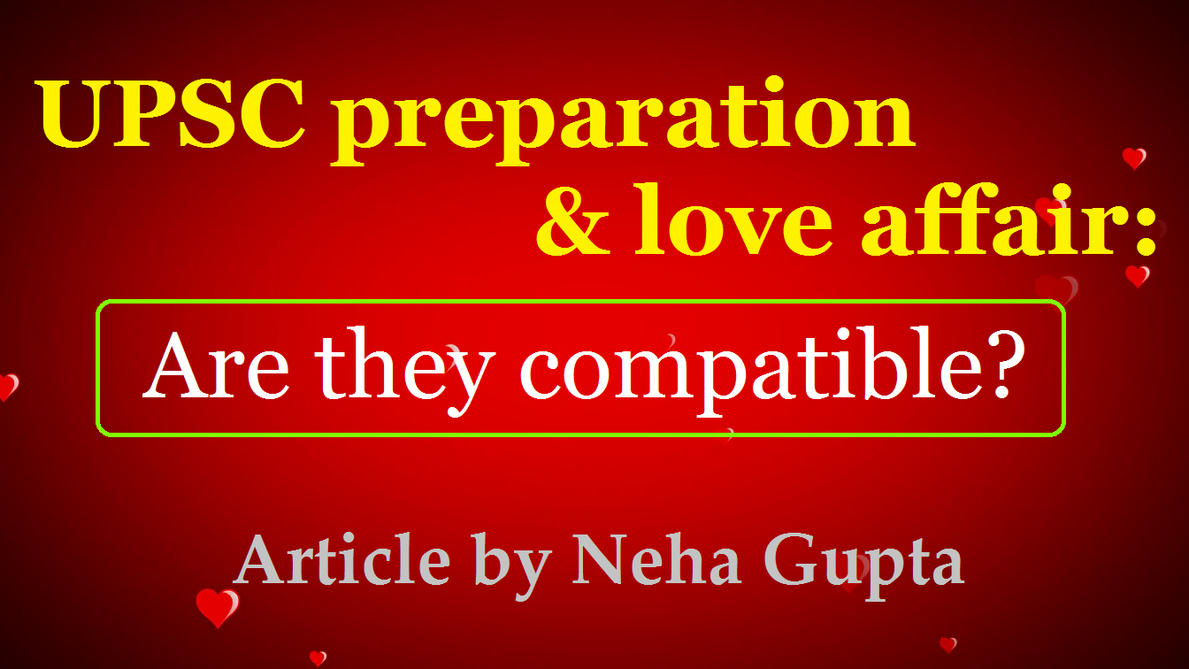 upsc love affair | break up | upsc motivation | ias and love | upsc and love | breakup | break up