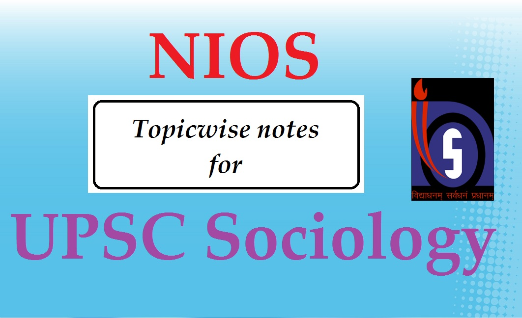 UPSC Sociology | NIOS notes upsc sociology topper