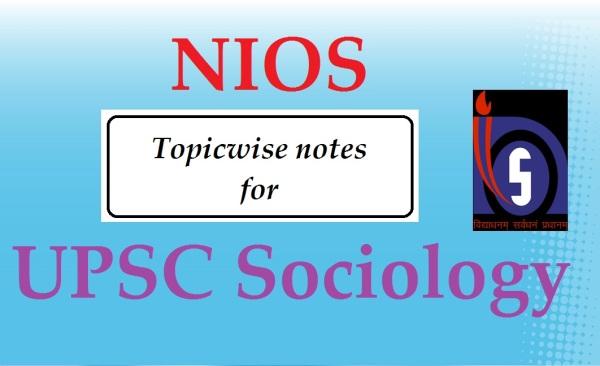UPSC Sociology | NIOS notes upsc sociology topper