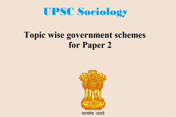 upsc sociology | government schemes for paper 2 | upsc sociology study material